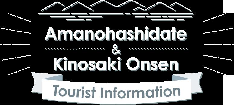 Amanohashidate and Kinosaki Onsen Tourist Information